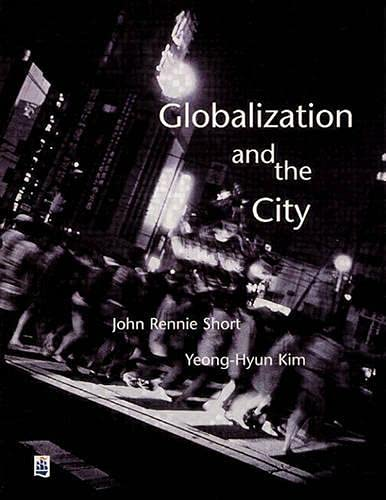 9780582369122: Globalization & the City