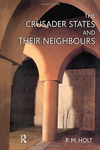 9780582369313: The Crusader States and their Neighbours: 1098-1291