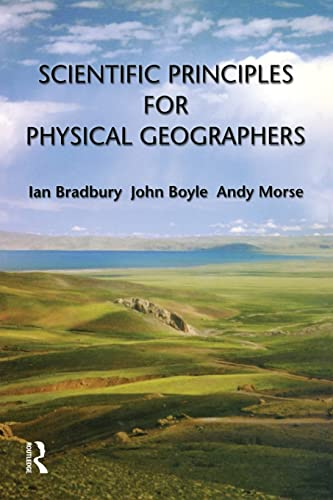 9780582369368: Scientific Principles for Physical Geographers