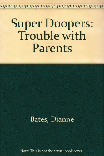 9780582378148: Super Doopers: Trouble with Parents