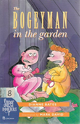 Super Doopers: Bogyman in the Garden (0582378176) by Dianne Bates