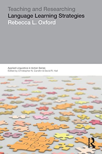 9780582381292: Teaching & Researching: Language Learning Strategies (Applied Linguistics in Action)