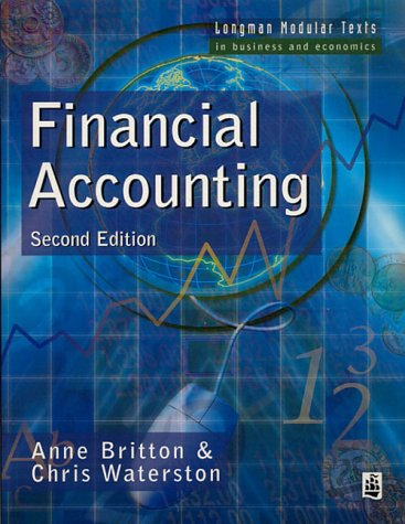 Financial Accounting: Anne Britton; Christopher