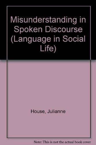 9780582382237: Misunderstanding in Spoken Discourse (Language in Social Life)