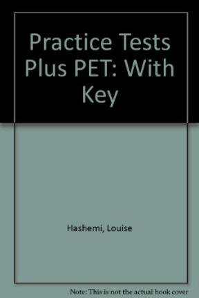 9780582382565: Practice Tests Plus PET: With Key