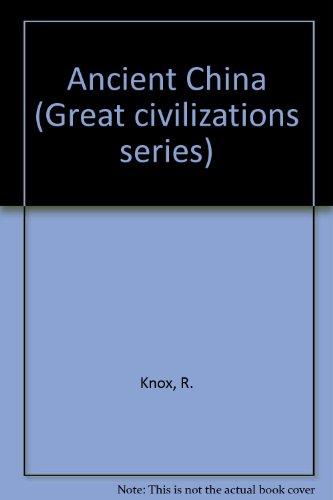 9780582390027: Ancient China (Great civilizations)