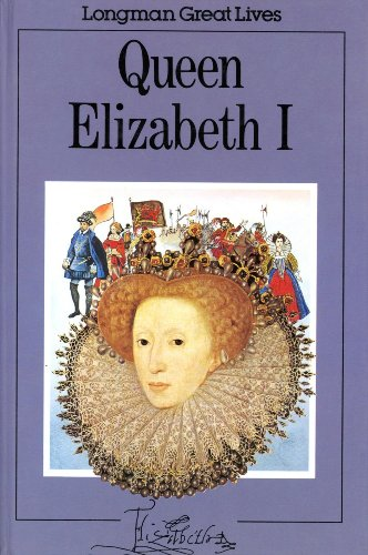 9780582390317: Queen Elizabeth I (Longman great lives)