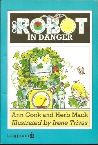 Robot in Danger: Cook, Ann; Mack,