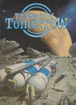 9780582391024: The World Of Tomorrow