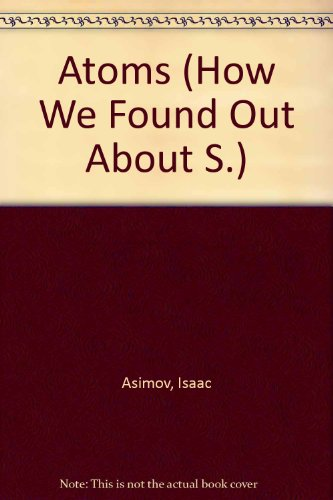 9780582391567: Atoms (How We Found Out About S.)