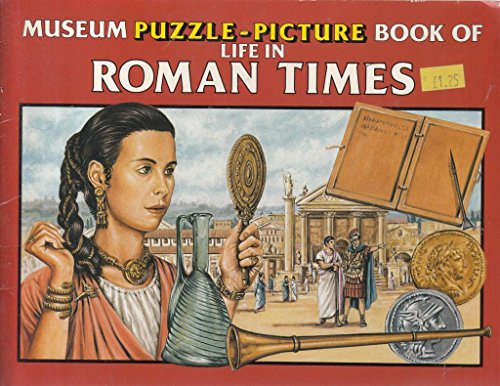 Museum Puzzle Picture Books: Life in Roman Times (MPPB)