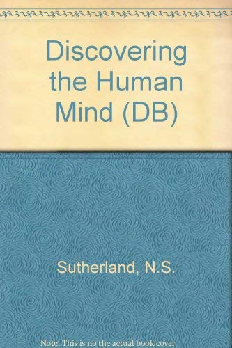 Discovering the Human Mind: N.S. SUTHERLAND