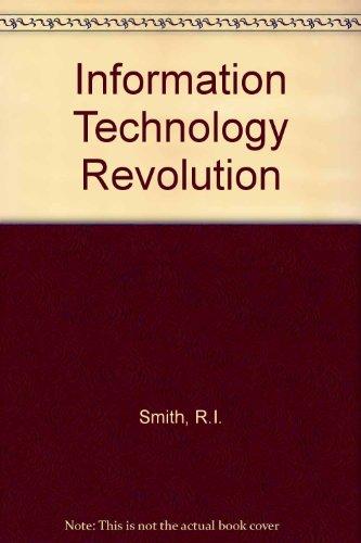 Information Technology Revolution: Smith, Robert Irvine; Campbell, Bob