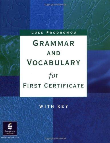 9780582400184: Grammar and vocabulary first certificate. With key. Per le Scuole superiori