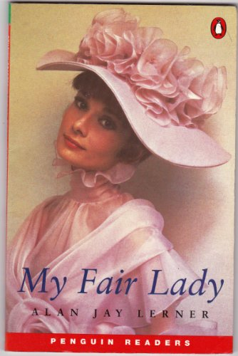 9780582402003: My Fair Lady (Penguin Joint Venture Readers)