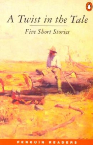 9780582402706: A Twist in the Tale: Five Short Stories (Penguin Readers (Graded Readers))