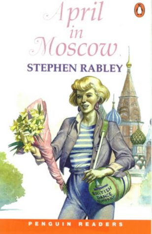9780582402973: April in Moscow (Penguin Joint Venture Readers)