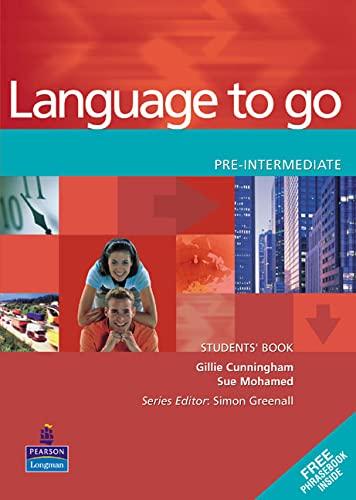 9780582403970: Language to go pre-intermediate. Student's book - Phrasebook. Per le Scuole superiori