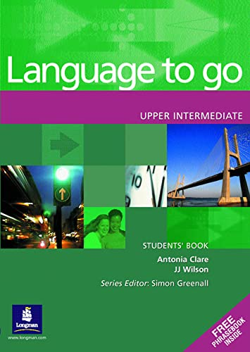9780582403994: Language to Go Upper Intermediate Students Book
