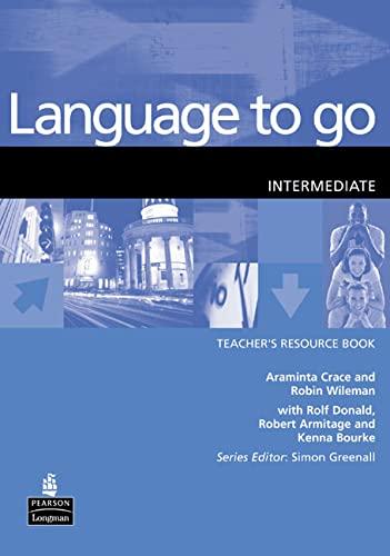 9780582404151: Language to Go Intermediate Teachers Resource Book