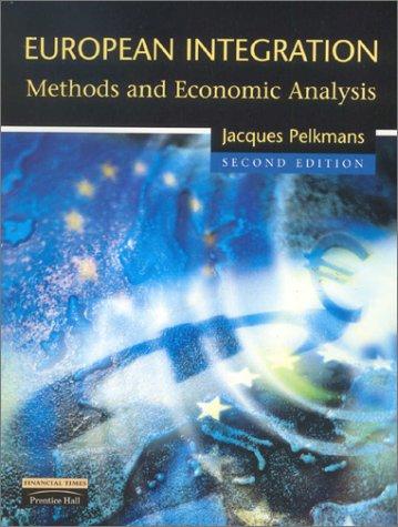 9780582404861: European Integration: Methods and Economic Analysis