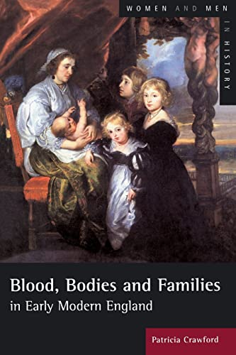 9780582405134: Blood, Bodies and Families in Early Modern England