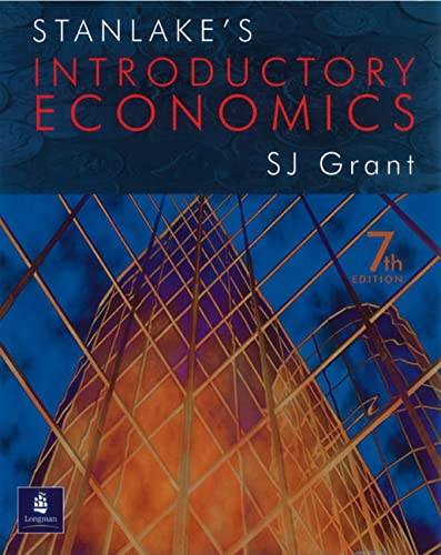 Stanlake's Introductory Economics 7th Edition: Grant, Susan J.,