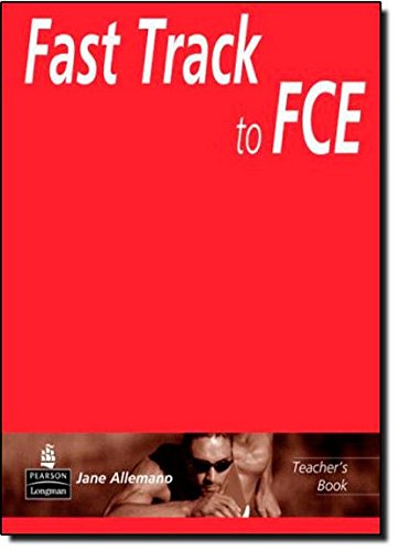 9780582405776: Fast Track to FCE Teacher's Book