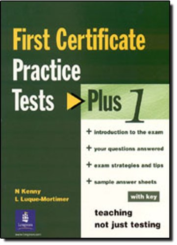 Practice Tests Plus FCE With Key: Fce: Kenny, Nick and
