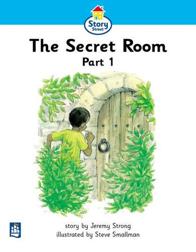 9780582406681: Secret Room Part 1, The Story Street Beginner Stage Step 2 Storybook 14 (LITERACY LAND) (Pt.1)