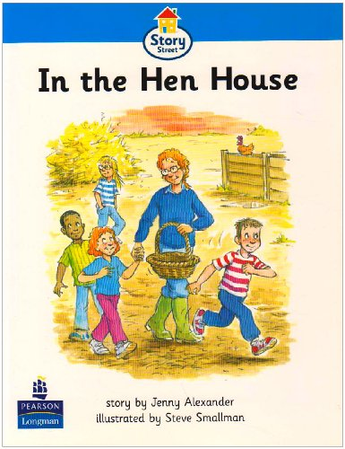 9780582406728: In The Hen House Story Street Beginner Stage Step 2 Storybook 18 (LITERACY LAND)