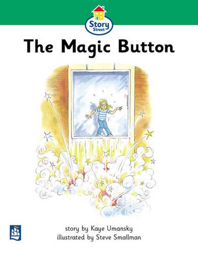 9780582406773: Magic Button, The Story Street Beginner stage step 3 Storybook 23 (LITERACY LAND)