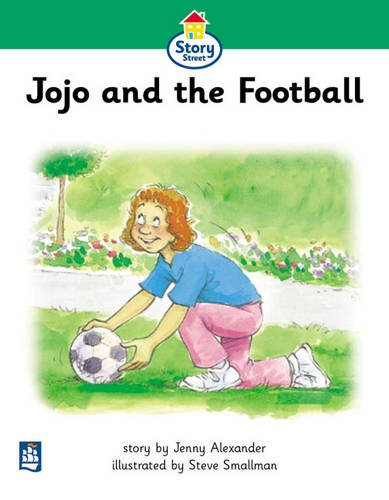 9780582406803: Jojo and the Football Story Street Beginner stage 3 Storybook 26 (LITERACY LAND)