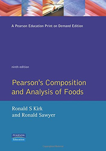 Pearson's Composition and Analysis of Foods: Kirk, Ronald S.