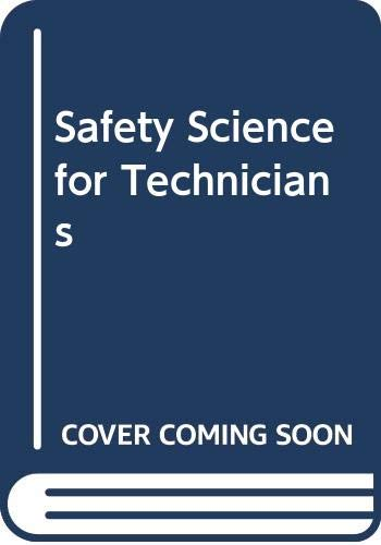 9780582410374: Safety Science for Technicians