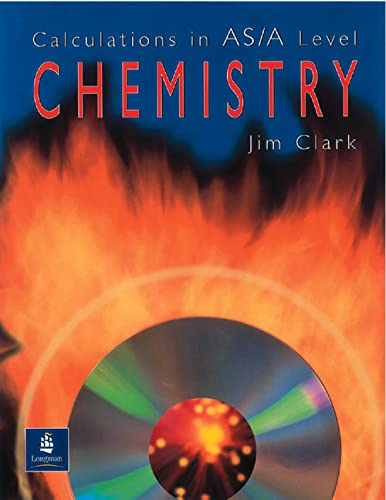 9780582411272: Calculations in AS/A Level Chemistry