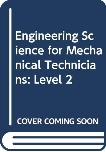 9780582411395: Engineering Science for Mechanical Technicians: Level 2 (Longman technician series)