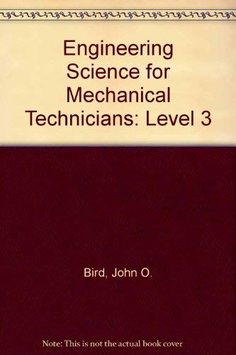 9780582411432: Engineering Science for Mechanical Technicians: Level 3 (Longman technician series)