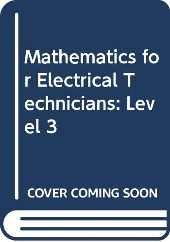 9780582411760: Mathematics for Electrical Technicians: Level 3