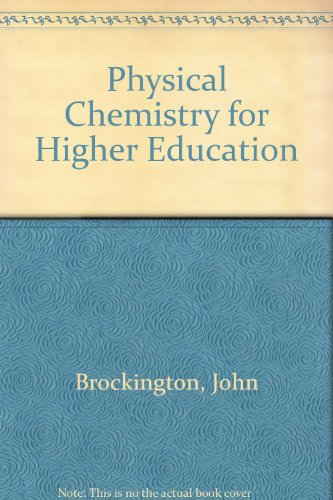 9780582412316: Physical Chemistry for Higher Education