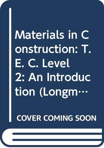 9780582413221: Materials in Construction: T. E. C. Level 2: An Introduction (Longman technician series)