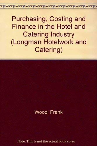Purchasing, Costing and Finance in the Hotel: Lightowlers, P.M.
