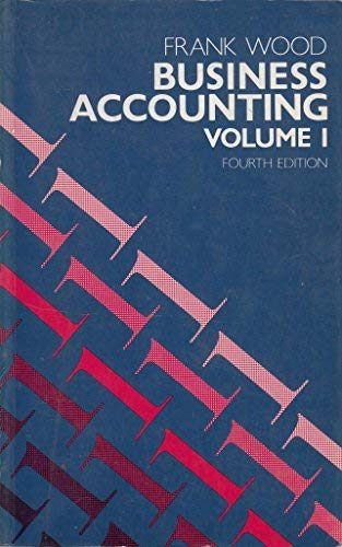 Business Accounting: v. 1 (0582413427) by Wood, Frank
