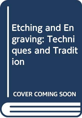 9780582413474: Etching and Engraving: Techniques and Tradition (Longman art and design series)