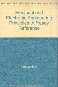 Electrical and Electronic Engineering Principles: A Ready: Bird, John O.