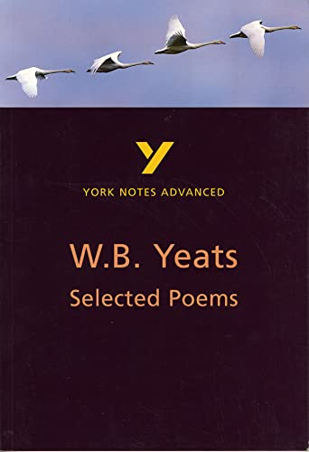 York Notes W B Yeats Selected Poems: Norman Jeffares