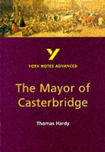 9780582414716: The Mayor of Casterbridge (York Notes Advanced)