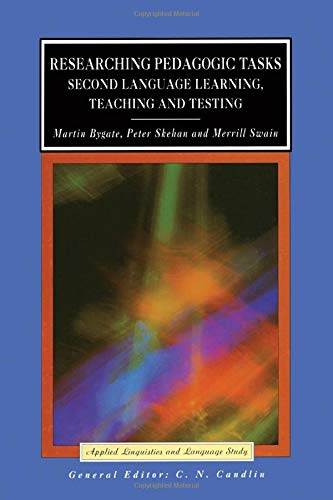 Researching Pedagogic Tasks (Applied Linguistics and Language Study): Martin Bygate