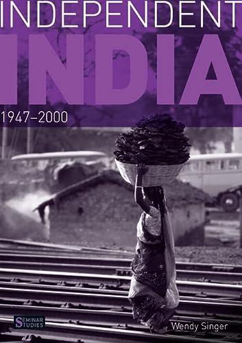 9780582414945: Independent India, 1947-2000 (Seminar Studies)