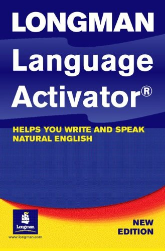 9780582415485: Longman Language Activator: Helps You Write and Speak Natural English